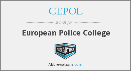 What does CEPOL stand for?