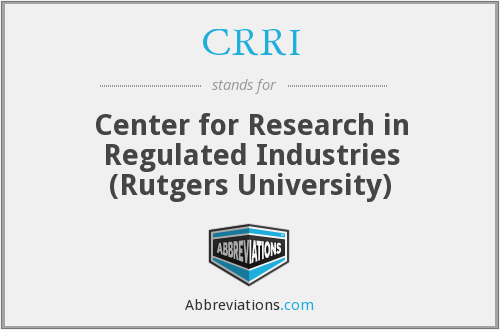 CRRI - Center for Research in Regulated Industries (Rutgers University)