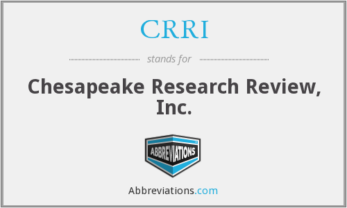 CRRI - Chesapeake Research Review, Inc.