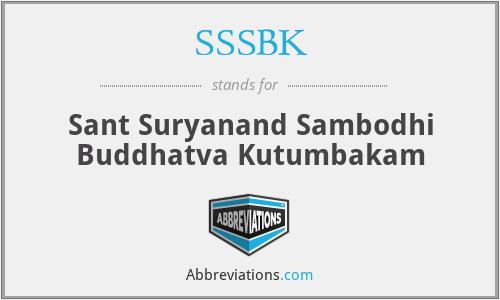 SSSBK - Sant Suryanand Sambodhi Buddhatva Kutumbakam