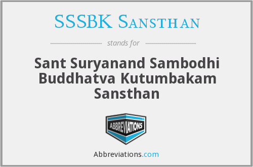 What does SSSBK SANSTHAN stand for?