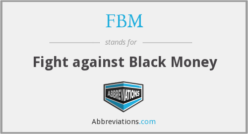 FBM - Fight against Black Money