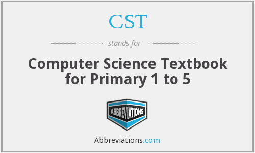 CST - Computer Science Textbook for Primary 1 to 5