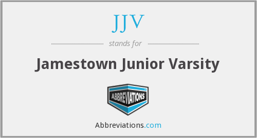 What does JJV stand for?