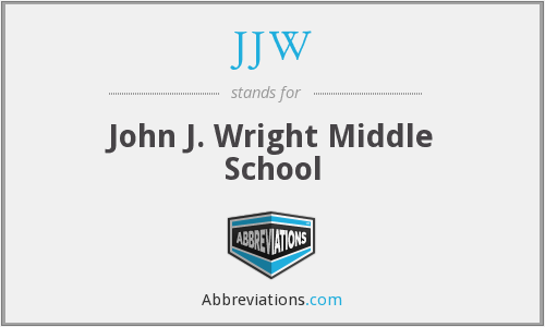 JJW - John J. Wright Middle School