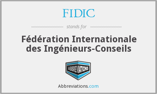 FIDIC - Fédération Internationale des Ingénieurs-Conseils
