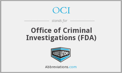 OCI - Office of Criminal Investigations (FDA)