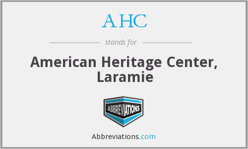 AHC - American Heritage Center, Laramie