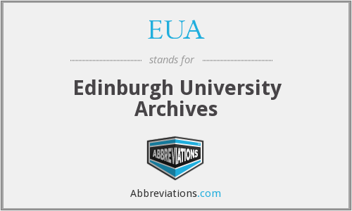 EUA - Edinburgh University Archives