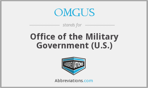 OMGUS - Office of the Military Government (U.S.)