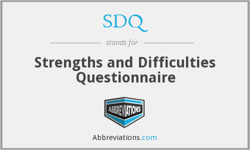 SDQ - Strengths and Difficulties Questionnaire