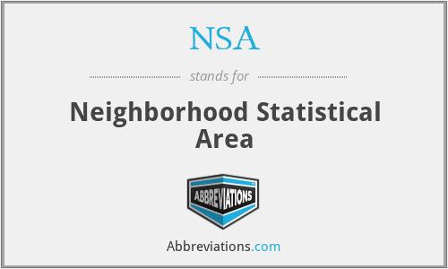 NSA - Neighborhood Statistical Area