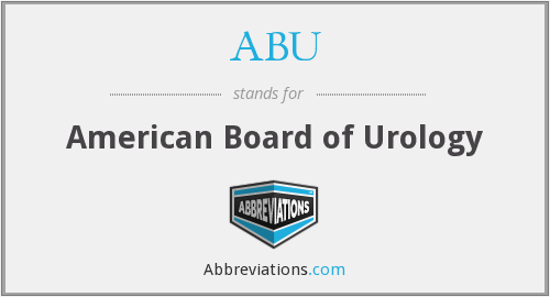 ABU - American Board of Urology