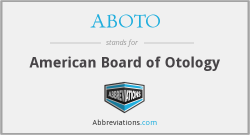 ABOTO - American Board of Otology