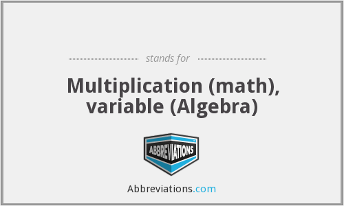 ׀ - Multiplication (math), variable (Algebra)