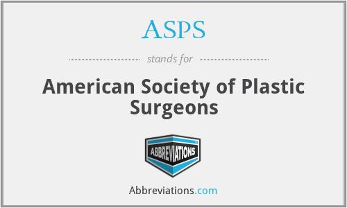 ASPS - American Society of Plastic Surgeons
