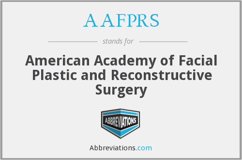 AAFPRS - American Academy of Facial Plastic and Reconstructive Surgery