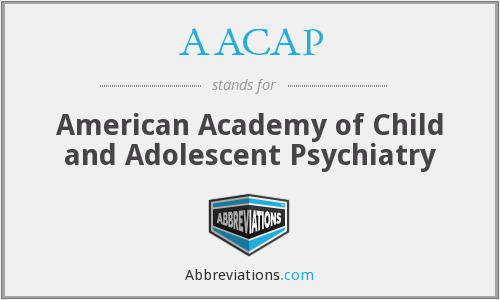 What does AACAP stand for?