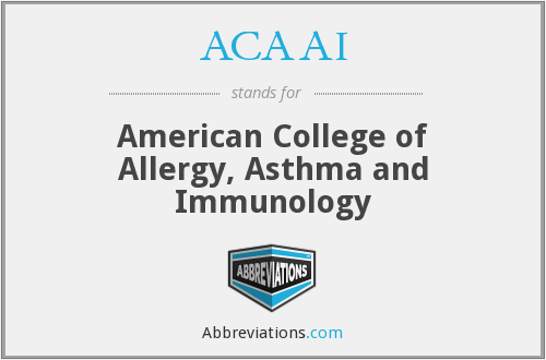 ACAAI - American College of Allergy, Asthma and Immunology