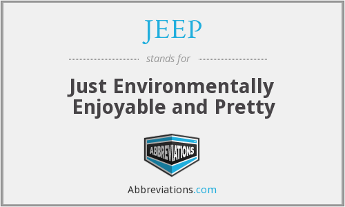 JEEP - Just Environmentally Enjoyable and Pretty