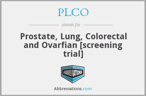 PLCO - Prostate, Lung, Colorectal and Ovarfian [screening trial]