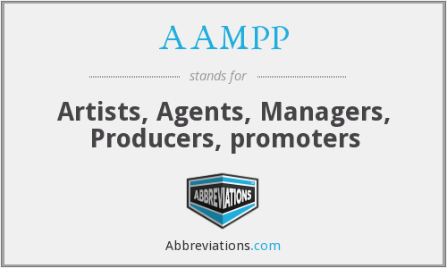 AAMPP - Artists, Agents, Managers, Producers, promoters