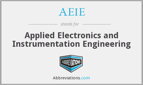AEIE - Applied Electronics and Instrumentation Engineering
