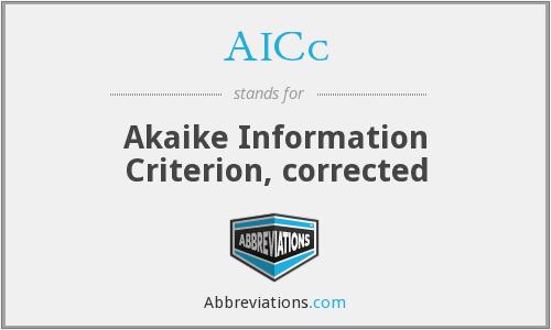 AICc - Akaike Information Criterion, corrected