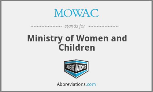 MOWAC - Ministry of Women and Children