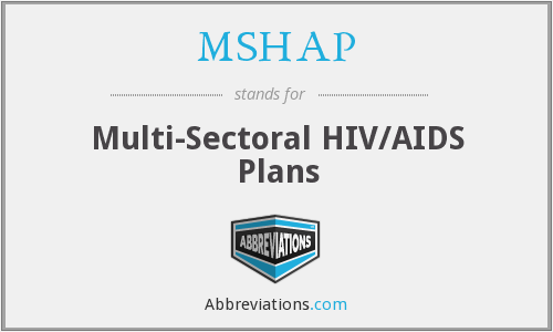 MSHAP - Multi-Sectoral HIV/AIDS Plans