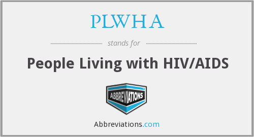 PLWHA - People Living with HIV/AIDS