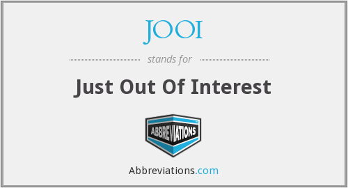 JOOI - Just Out Of Interest