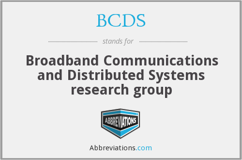 BCDS - Broadband Communications and Distributed Systems research group