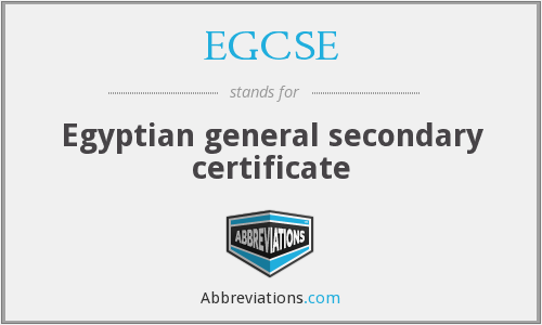 EGCSE - Egyptian general secondary certificate