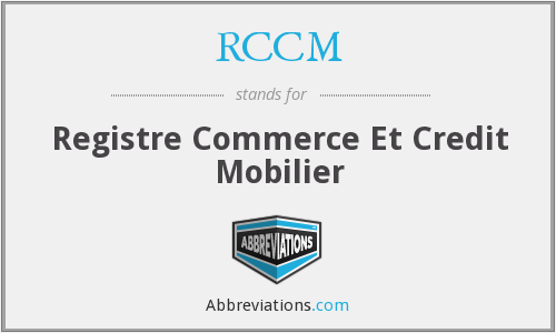 RCCM - Registre Commerce Et Credit Mobilier