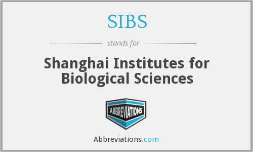 SIBS - Shanghai Institutes for Biological Sciences