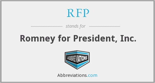 RFP - Romney for President, Inc.