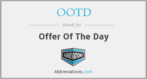 OOTD - Offer Of The Day
