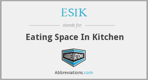 ESIK - Eating Space In Kitchen