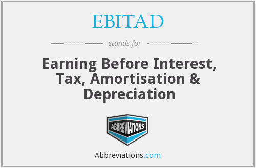 What does EBITAD stand for?
