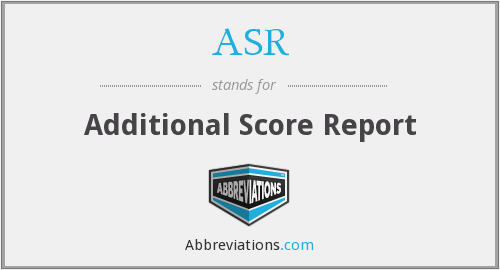 ASR - Additional Score Report