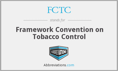 What does FCTC stand for?