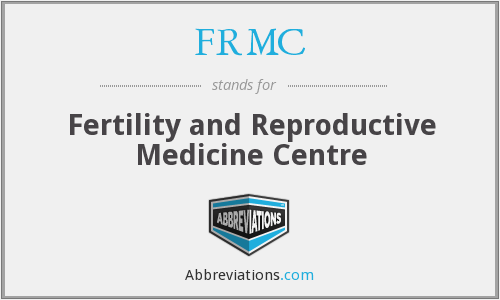 FRMC - Fertility and Reproductive Medicine Centre