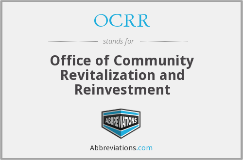 OCRR - Office of Community Revitalization and Reinvestment