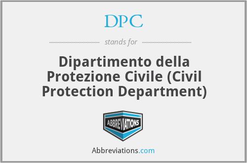 DPC - Dipartimento della Protezione Civile (Civil Protection Department)