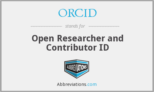 ORCID - Open Researcher and Contributor ID