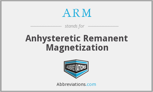 ARM - anhysteretic remanent magnetization