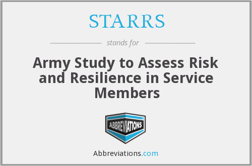 STARRS - Army Study to Assess Risk and Resilience in Service Members