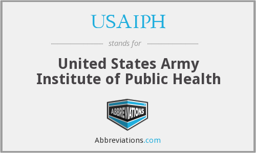 USAIPH - United States Army Institute of Public Health