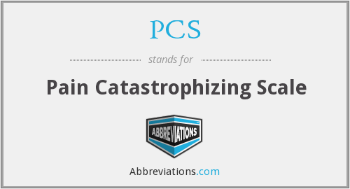 PCS - pain catastrophizing scale